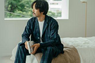 ちょっとしたお出かけから睡眠まで。良質なホームウェアで日々を快適に